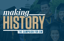 Making History: The Campaign for GW